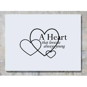 A Heart That Loves Is Always Young Wall Art Decal Sticker Picture