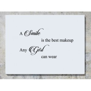 A Smile Is The Best Makeup Any Girl Can Wear Wall Art Decal Sticker Picture