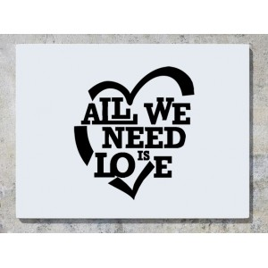 All We Need Is Love - Heart  Wall Art Decal Sticker Picture