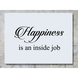 Happiness Is An Inside Job Wall Art Decal Sticker Picture